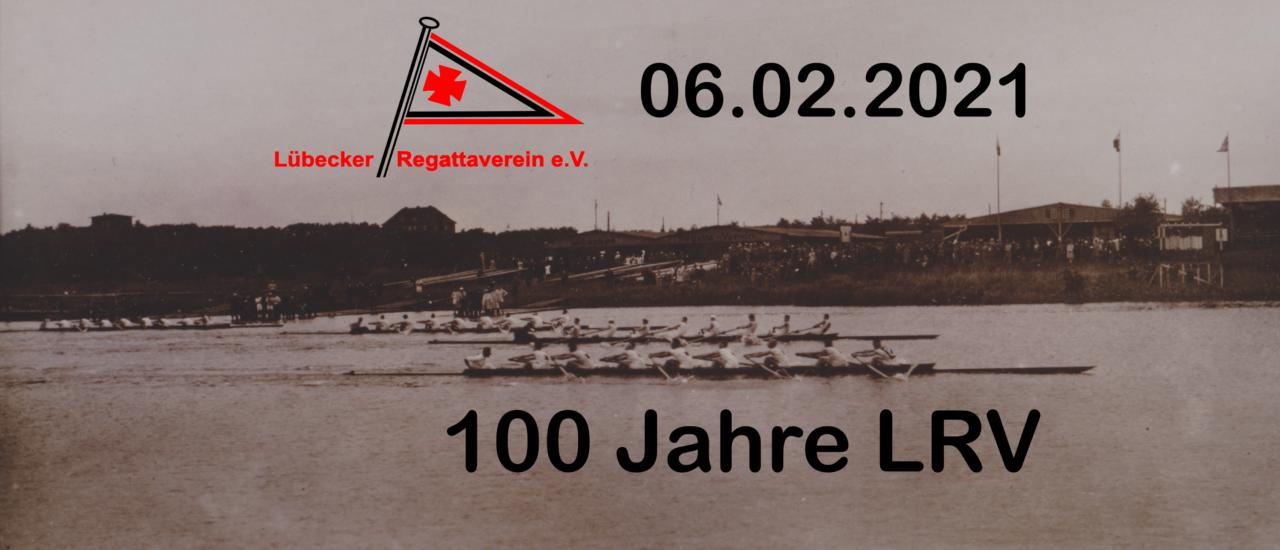 100 Jahre LRV – Jubiläum am 06.02.2021