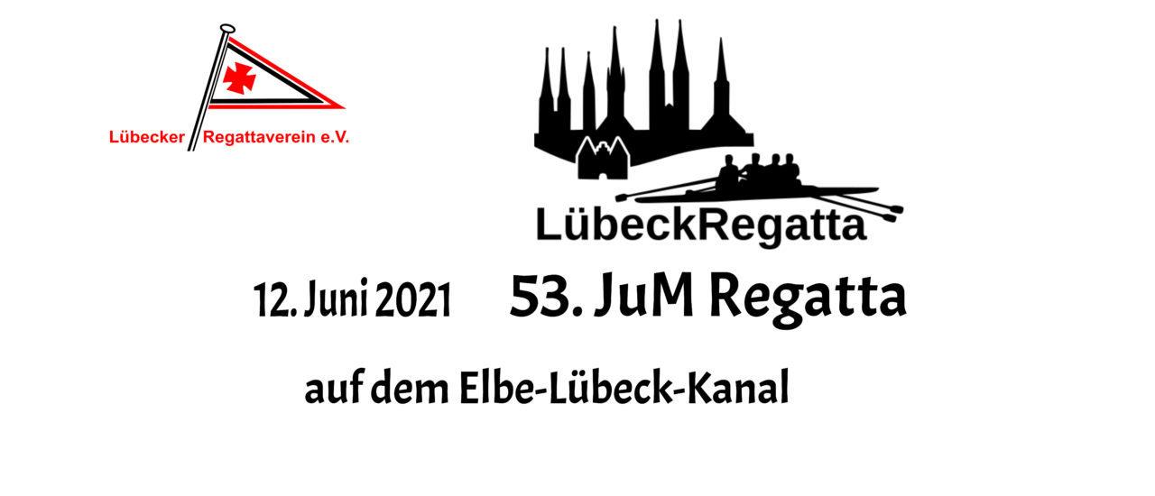 Aktualisiertes Meldeergebnis LübeckRegatta 2021